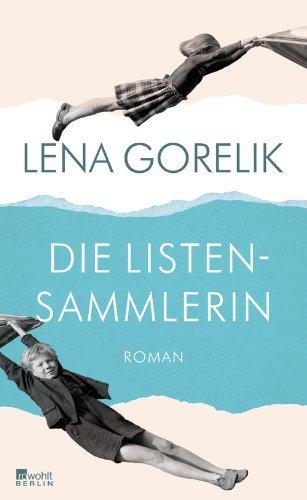 Rezension zu »Die Listensammlerin« von Lena Gorelik