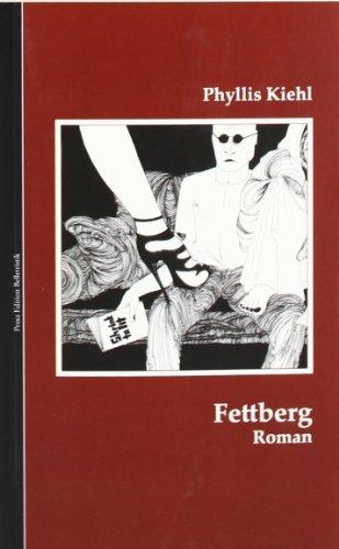 Rezension zu »Fettberg« von Phyllis Kiehl