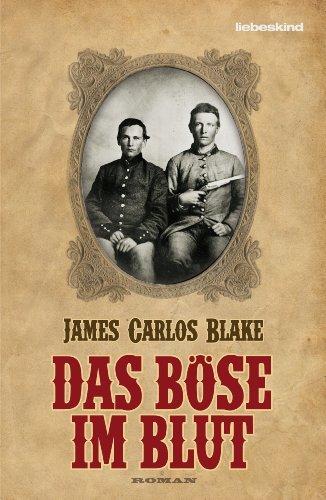 Rezension zu »Das Böse im Blut« von James Carlos Blake