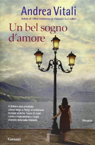 Rezension zu »Un bel sogno d'amore« von Andrea Vitali
