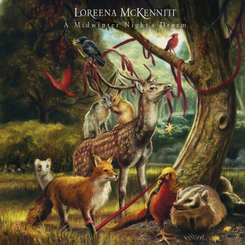 Rezension zu »A Midwinter Night's Dream« von Loreena McKennitt