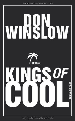 Rezension zu »Kings of Cool« von Don Winslow