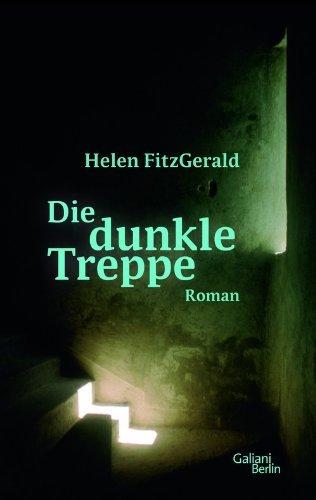 Rezension zu »Die dunkle Treppe« von Helen FitzGerald