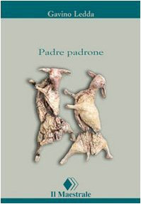 Rezension zu »Padre padrone«