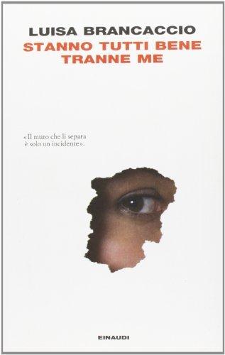 Rezension zu »Stanno tutti bene tranne me« von Luisa Brancaccio