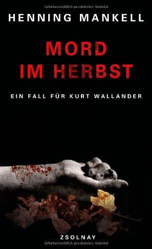 Rezension zu »Mord im Herbst« von Henning Mankell
