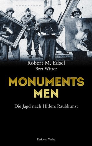 Rezension zu »Monuments Men« von Robert M. Edsel