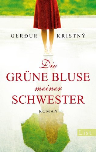 Rezension zu »Die grüne Bluse meiner Schwester« von Gerður Kristný