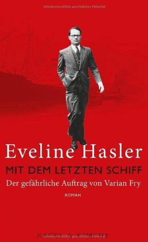 Rezension zu »Mit dem letzten Schiff« von Eveline Hasler