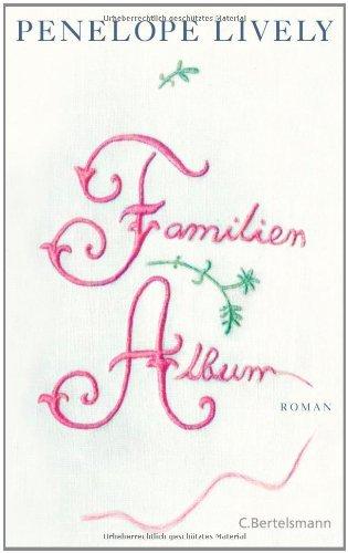 Rezension zu »Familienalbum« von Penelope Lively
