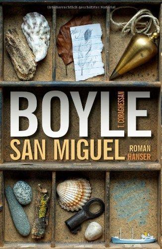 Rezension zu »San Miguel« von T.C. Boyle