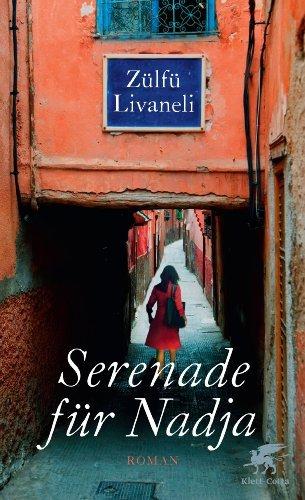 Rezension zu »Serenade für Nadja« von Zülfü Livaneli
