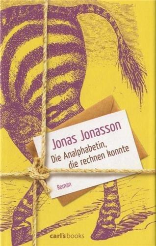 Rezension zu »Die Analphabetin, die rechnen konnte« von Jonas Jonasson