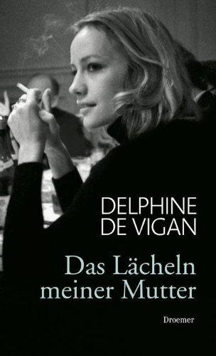 Rezension zu »Das Lächeln meiner Mutter« von Delphine de Vigan