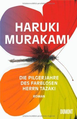 Rezension zu »Die Pilgerjahre des farblosen Herrn Tazaki« von Haruki Murakami