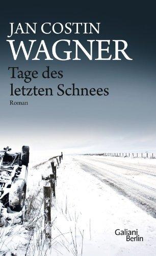 Rezension zu »Tage des letzten Schnees« von Jan Costin Wagner