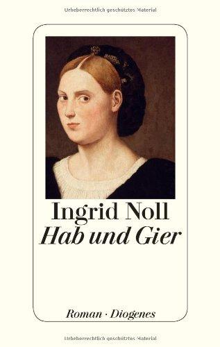 Rezension zu »Hab und Gier« von Ingrid Noll