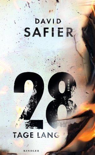 Rezension zu »28 Tage lang« von David Safier