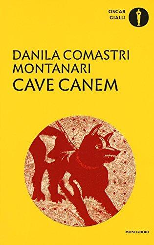 Kurzcharakteristik zu Danila Comastri Montanari: »Cave Canem | Der Fluch des Orakels«