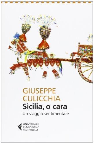 Kurzcharakteristik zu Giuseppe Culicchia: »Sicilia, o cara - un viaggio sentimentale«