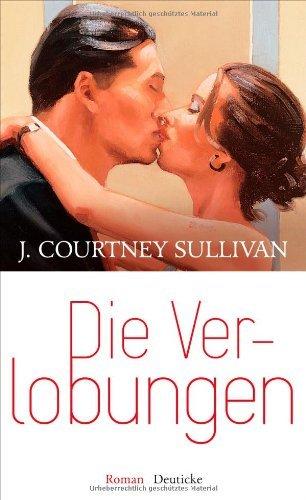 Rezension zu »Die Verlobungen« von J. Courtney Sullivan