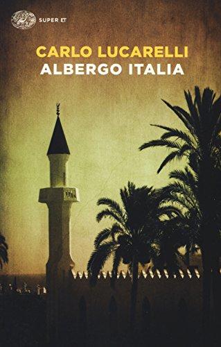 Rezension zu »Albergo Italia« von Carlo Lucarelli