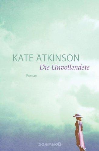Rezension zu »Die Unvollendete« von Kate Atkinson