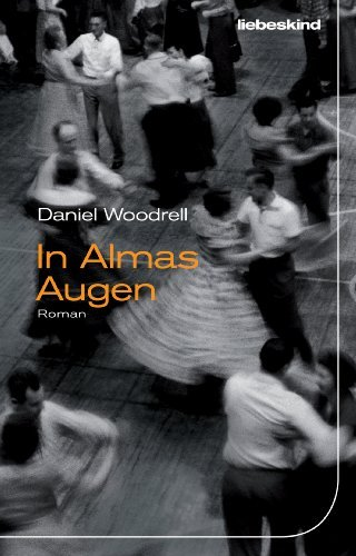 Rezension zu »In Almas Augen« von Daniel Woodrell