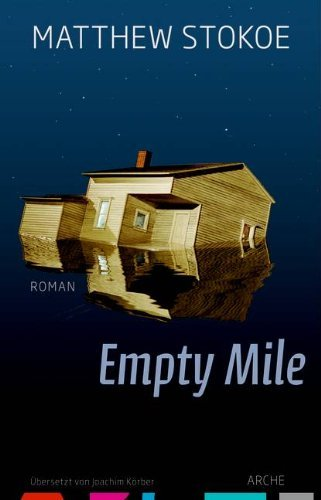 Rezension zu »Empty Mile« von Matthew Stokoe