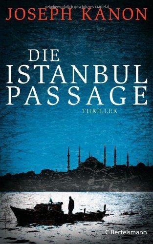 Rezension zu »Die Istanbul Passage« von Joseph Kanon
