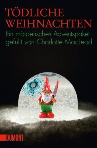 Rezension zu »Tödliche Weihnachten« von Charlotte MacLeod
