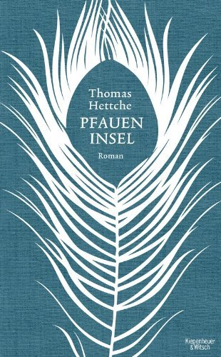 Rezension zu »Die Pfaueninsel«
