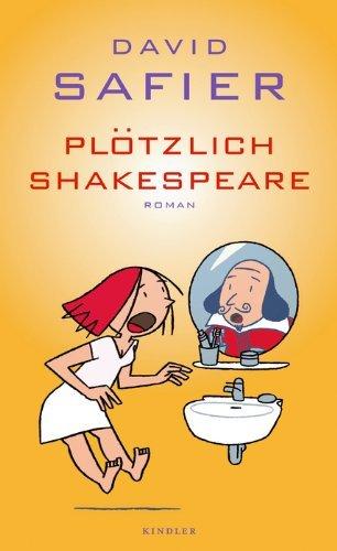 Leseeindruck zu »Plötzlich Shakespeare« von David Safier