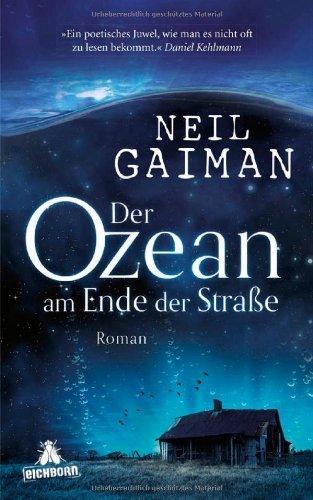 Rezension zu »Der Ozean am Ende der Straße« von Neil Gaiman