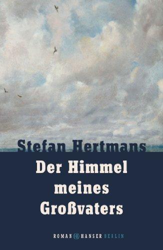 Rezension zu »Der Himmel meines Großvaters« von Stefan Hertmans