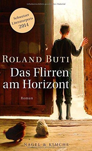 Rezension zu »Das Flirren am Horizont« von Roland Buti