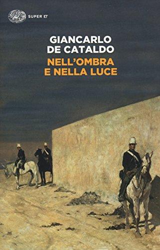 Rezension zu »Nell'ombra e nella luce« von Giancarlo de Cataldo