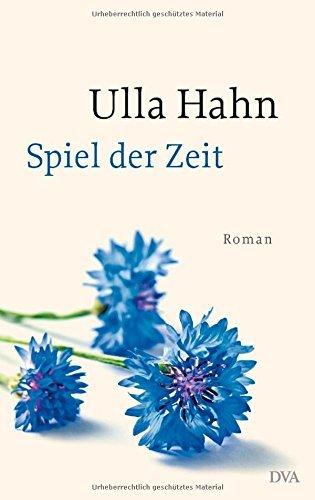 Rezension zu »Spiel der Zeit« von Ulla Hahn