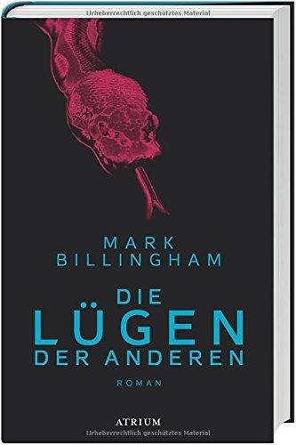 Mark Billingham: �Die L�gen der anderen�