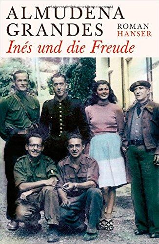 Rezension zu »Inés und die Freude« von Almudena Grandes