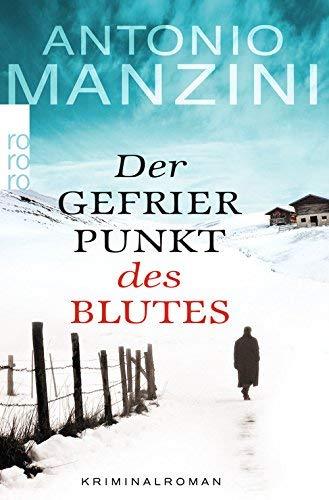 Antonio Manzini: »Der Gefrierpunkt des Blutes« auf Bücher Rezensionen