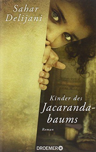 Rezension zu »Kinder des Jacarandabaums« von Sahar Delíjaní