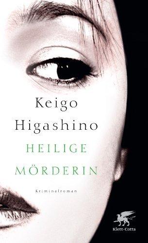 Rezension zu »Heilige Mörderin« von Keigo Higashino