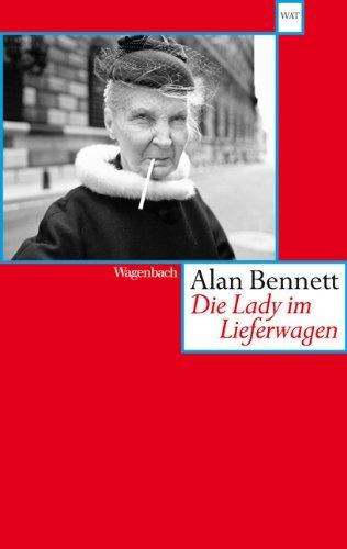 Rezension zu »Die Lady im Lieferwagen« von Alan Bennett