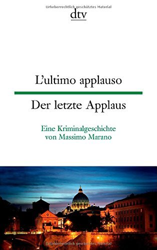 Rezension zu »L'ultimo applauso | Der letzte Applaus« von Massimo Marano