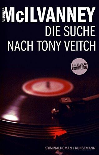 Rezension zu »Die Suche nach Tony Veitch« von William McIlvanney