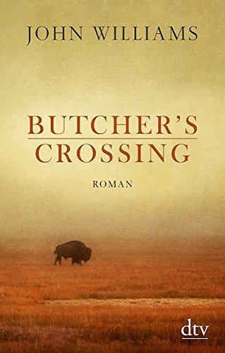 John Williams: �Butcher�s Crossing�
