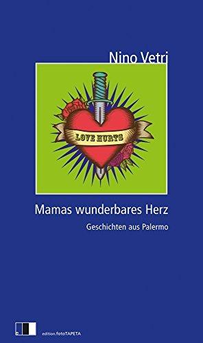 Nino Vetri: »Mamas wunderbares Herz« auf Bücher Rezensionen
