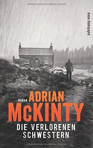 Rezension zu »Die verlorenen Schwestern« von Adrian McKinty