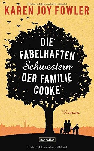 Rezension zu »Die fabelhaften Schwestern der Familie Cooke« von Karen Joy Fowler